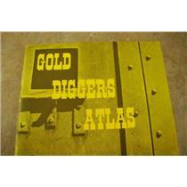Gold Diggers Atlas Book (Mining)