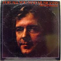 MICHAEL JOHNSON for all you mad musicians LP VG+ SR-0751 Private 1975 Folk Rock