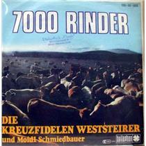 DIE KREUZFIDELEN WESTSTEIRER UND MOIDL SCHMIEDBAUER 7000 rinder / ich schenk
