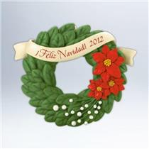 Hallmark Keepsake Ornament 2012 Feliz Navidad - #QXG4801-SDB