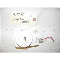 KENMORE REFRIGERATOR 4389144 EVAPORATOR FAN MOTOR USED PART ASSEMBLY