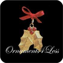 1992 Holiday Holly - Miniature Ornament - SDB
