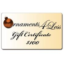 $100 Gift Certificate for Ornaments4Less.com