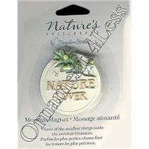 "Nature's Sketchbook Message Magnet ""Nature Lover"" -  #NSA6252"