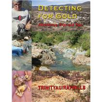 """Detecting For Gold"" Book by Trinityau / Ray Mills 218 Pages"