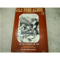 """Gold Rush Album to California in '49""Joseph Henry Jackson, Hardback Illustrated"