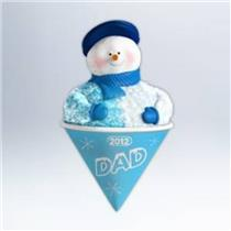 Hallmark Keepsake Ornament 2012 Dad - Snowcone Snowman Family - #QXG4584-DB