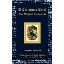 A Christmas Carol - The Original Manuscript - With Original Illustrations -A