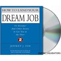4 How to Land Your Dream Job: No Resume! Secrets to Get You in the Door  -A