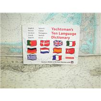 Boaters Resale Shop of TX 1710 4105.33 YACHTSMANS' TEN LANGUAGE DICTIONARY