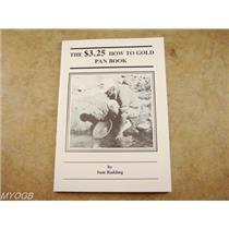 """How To Gold Pan""by Sam Radding - Pocket Book-Mining-Nuggets-DIY-Digger"