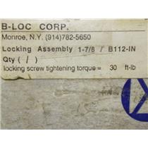 "B-Loc Locking Assembly 1-7/8"" / B112-IN"