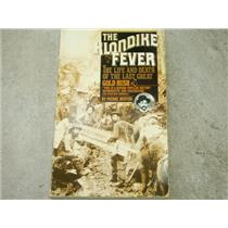 """The Klondike Fever"" by Pierre Berton, Paperback, Gold Rush, Mining #1"