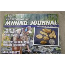 ICMJ's Prospecting & Mining Journal Magazine Febuary 2016, Gold Nuggets Issue