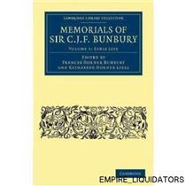 Memorials of Sir C. J. F. Bunbury, Bart [Book] in Volumes 1, 4, 6, 7 - UNUSED -A