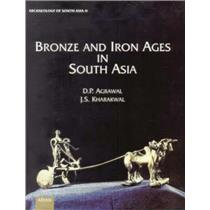 Archaeology of South Asia: Bronze and iron ages in South Asia [Book] -A