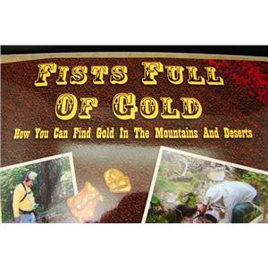 "Signed ""Fists Full Of Gold"" Book by Chris Ralph Gold Prospecting-Geology Mining"