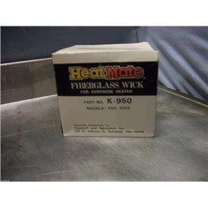 HEAT MATE FIBERGLASS WICK PART# K-950 MODELS 450, 600E