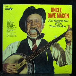 Uncle Dave Macon - First Featured Star Of The