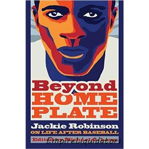 2 NEW Beyond Home Plate: Jackie Robinson On Life After Baseball - HARDCOVER -A