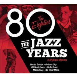 3 SEALED Jazz Years-Eighties - Jazz Years-Eighties [CD] -A