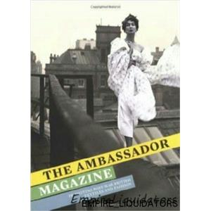 NEW - The Ambassador Magazine: Promoting Post-War British Textiles & Fashion -A