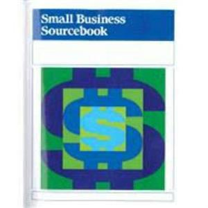Small Business Sourcebook - Twenty- Second Edition -A