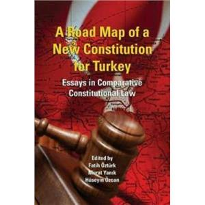 A Road Map of a New Constitution for Turkey [Book]  -A