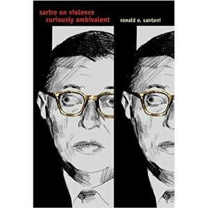 Paper Back - Sartre on Violence: Curiously Ambivalent by  Ronald E. Santoni -A