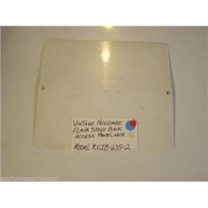 Model RCIB-635-2 Vintage Frigidaire Flair Stove Back Access Panel White   USED