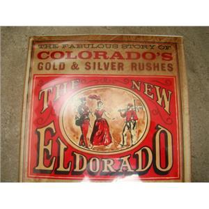 """The New Eldorado"" Phyllis Flanders Dorset - 434 pages Hard Back Book"