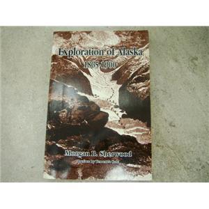 """""""Exploration of Alaska 1865-1900"""" Morgan B. Sherwood, Mining, Prospecting book"""