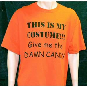 This Is My Costume Give Me The Candy Orange Fun Halloween Adult T-Shirt Size XL