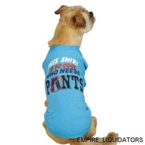 """NEW - Casual Canine """"Who Needs Pants"""" Tee for Pets IN X-Small - Blue -A"""