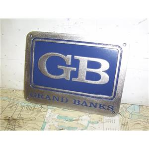 "Boaters' Resale Shop of TX 1909 2122.07 GRAND BANKS 6"" x 8"" STAINLESS NAMEPLATE"