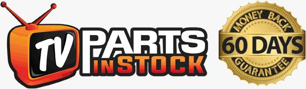 TVpartsinstock.com - DLP TV Parts, LCD TV Parts, Plasma TV Parts in stock! - 60 days unconditional, hassle-free money back guarantee