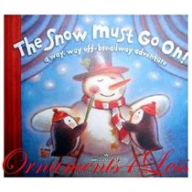 2006 The Snow Must Go On! - A Way, Way Off Broadway Adventure Book - LPR7080