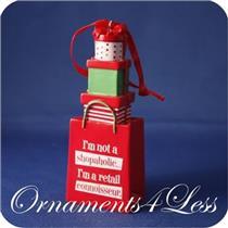 2011 I'm Not a Shopaholic I'm a Retail Connoisseur - DIR3581