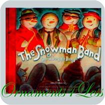 2010 The Snowman Band of Snowboggle Bend - The Incredible Snowkids of Marshmellow Mountain Book - LP