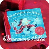 2007 Snow Happy to Be Here Book - #LPR7085