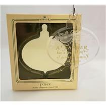 Hallmark Keepsake Ornament 1984 Father - Acrylic - #QX2571-DBNT