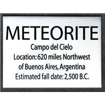 CAMPO DEL CIELO METEORITE Metal Display Label #13398 2o
