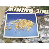 ICMJ's Prospecting & Mining Journal Magazine October 2016, GOLD!!! Chris Ralph