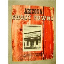 Arizona Ghost Towns By Lambert Florin