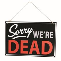 Forum Halloween Sorry We're Dead Retail Store Sign Decoration