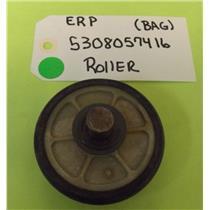 ERP DRYER 5308057416 ROLLER (NEW)
