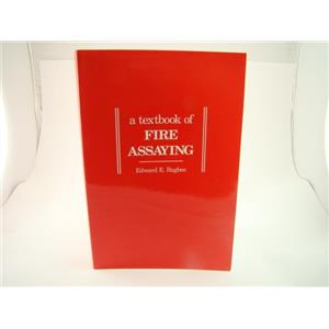 A Textbook of Fire Assaying Gold-Silver-Platinum Book by Bugbee 3rd Edition