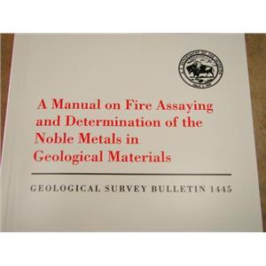 Manual on Fire Assaying to Separate Nobel Metals (Ag,Au,Ir,Os,Pd,Pt,Rh & Ru)