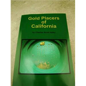 """Gold Placers of California"" Book By Haley - Mining-Prospecting-1923 Version"