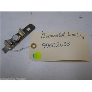 MAYTAG DISHWASHER 99002633 99002634 LIMITING THERMOSTAT W/ CLIP USED ASSEMBLY